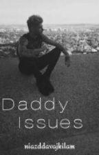 » Daddy Issues » by niazddavajkilam