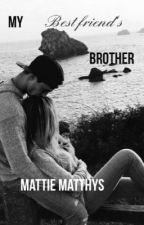 My Best Friend's Brother by matthys01