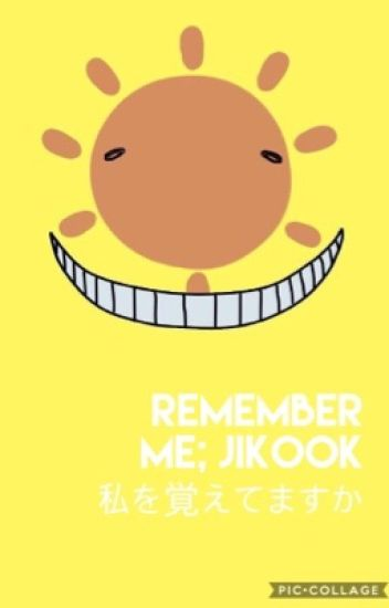remember me ; jikook