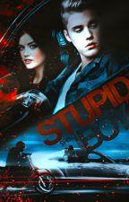 STUPID BOY | Justin Bieber by SwagBizzle99