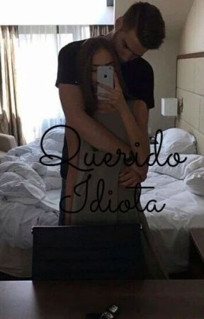 Querido Idiota by valeriaordonez_