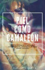 Piel como Camaleón by Cruz14418