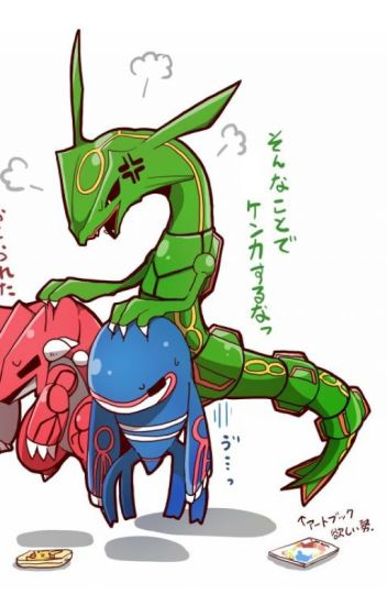Teh fabulous adventures of groudon kyogre and rayquaza raynatheoreo wattpad - Pictures of groudon and kyogre ...