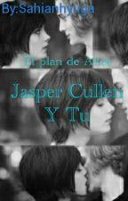 Jasper Cullen Y Tu by sahianhyuga