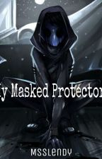 My Masked Protector (Eyeless Jack Love Story) by MsSlendy