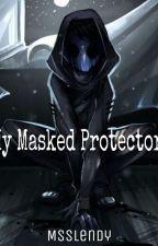 My Masked Protector (Eyeless Jack Love Story) by MsSlendy