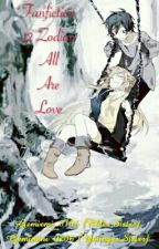 [Fanfic 12 Chòm Sao] All Are Love by Gemimini_0206