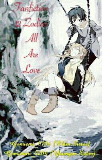 [Fanfic 12 Chòm Sao] All Are Love
