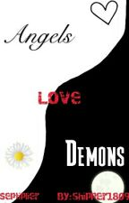 Angels Love Demons by shipper1809