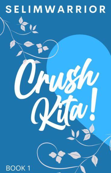 Crush Kita!(Completed)