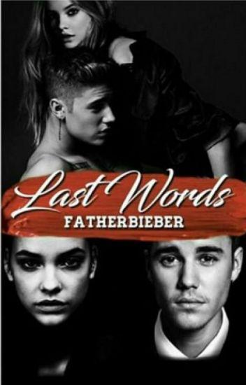 Last Words | j.b | ddlg