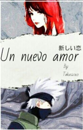Un nuevo amor/KAKASHI HATAKE Y YUKI/TERMINADA/PRIMERA TEMPORADA/