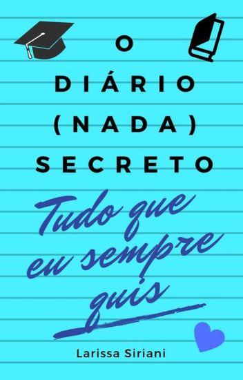 O Diário (nada) Secreto - vol. 3