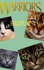Warrior Cats Roleplay! by AnimalLover71