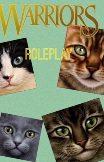 Warrior Cats Roleplay!