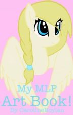 My MLP Art Book! by Orchid-Rain