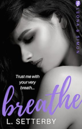 Breathe [mature romance] - PREVIEW ONLY by elsetterby