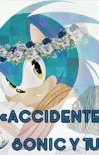 Un sueño cumplido?! (Sonic X Tu) by OreoConfirmed