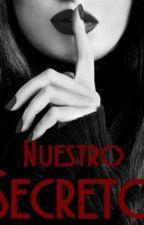 Nuestro Secreto© by CaroLevar_19