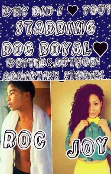 Why Did I ♥ You?   [ A Roc Royal Abusing Story ]