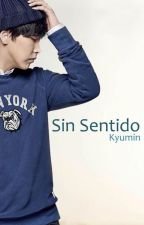 Sin sentido by Seowook