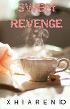 Sweet Revenge by xhiaren10