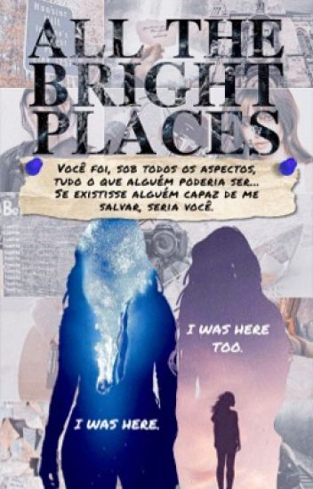 All The Bright Places • Camren