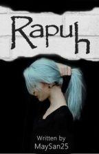 RAPUH by MaySan25