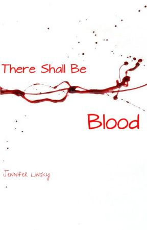 There Shall be Blood by Walkyrjenny