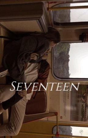 Seventeen.   by Tasssie