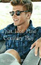 That Hot, Fine, Country Boy (BWWM) by jmoss2103