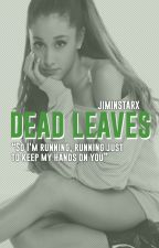 Dead Leaves • Knj × Ksj by jiminstarx