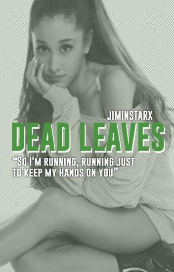 Dead Leaves • Knj × Ksj