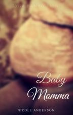 Baby Momma |Tyga love Story| REDOING by Trillahontus