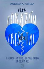Corazón de Cristal. by Andreajorgista_30