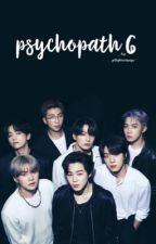 Psychopath VI •• J.J.K        (Completed)  by JELLYBEANSUGA