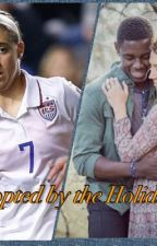 Adopted by the Holiday: a uswnt fanfic by Infinitefanfic