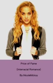 Price of Fame (Interracial Romance) by NicoleMckoy