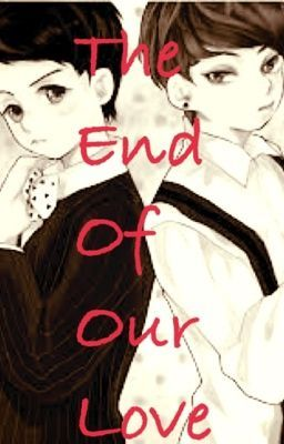Đọc truyện (ShortFic/JunSeob/Completed) The end of our love