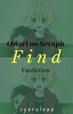 Find (Owari no Seraph Fanfiction) by NakamotoYu