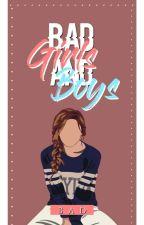 Bad Girls Vs Bad Boys ( ON HOLD ) by Regitaa01