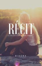 Récit by rixora