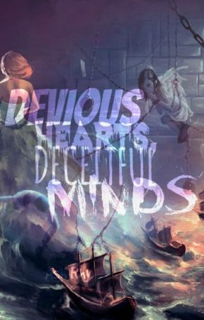 Devious Hearts, Deceitful Minds by BanexofxmyxLife