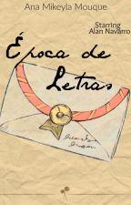Época de letras | Alan Navarro. by AnaMikeylaMouque