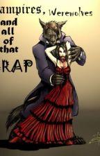 Vampires, Werewolves and all that Crap. by xXKittenFuryXx