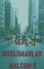 GENÇMüslümanlar by Malcom-x