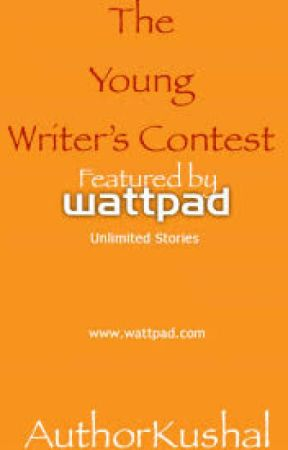 The Young Writer's Contest (At Wattpad) by AuthorKushal