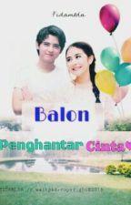 Balon Penghantar Cinta by nani_hanifahh