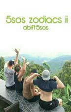 5sos zodiacs ii by abift5sos