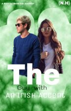 The Guy With A Irish Accent by NiallXFood